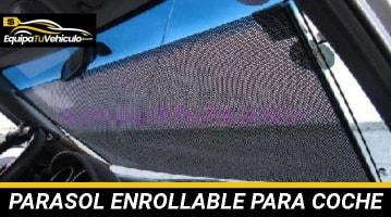 Parasol Enrollable para Coche