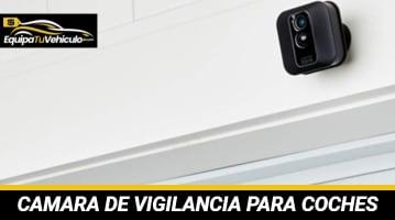 Cámara de Vigilancia para Coche