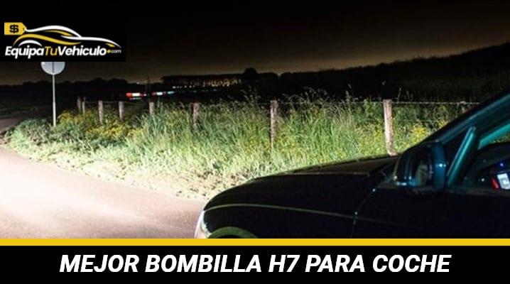Mejor Bombilla H7 para Coche