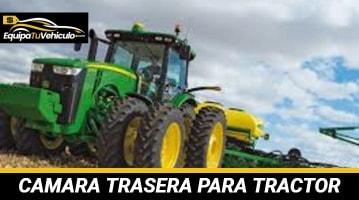 Cámara Trasera para Tractor