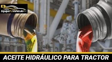 Aceite Hidráulico para Tractor