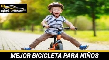 Mejor Bicicleta para Niños