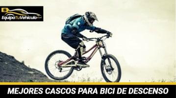 Mejores Cascos para Bici de Descenso